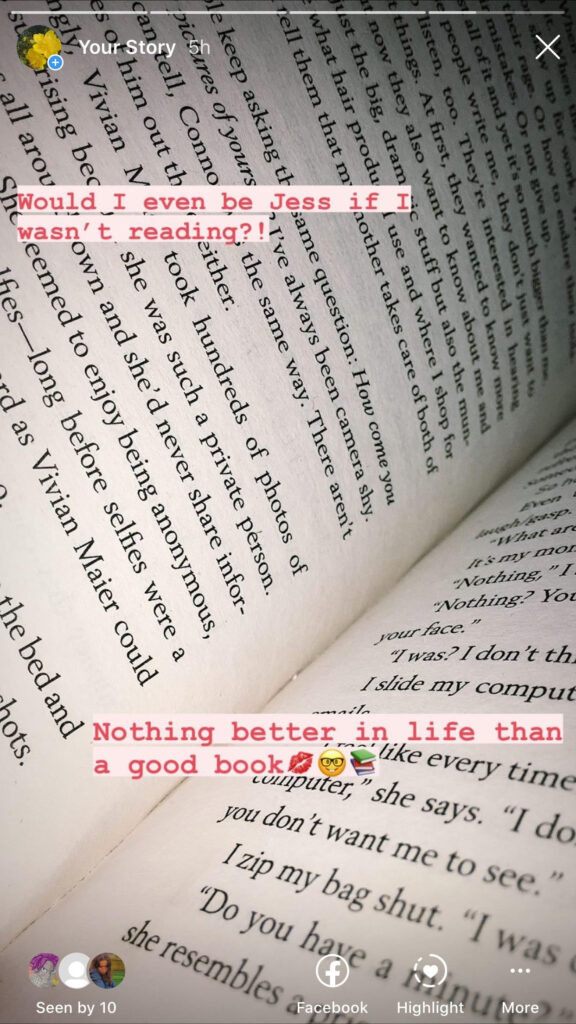 """Instagram Story from Jess' account of an open novel, with the caption """"Would I even be Jess if I wasn't reading? Nothing better in life than a good book""""."""