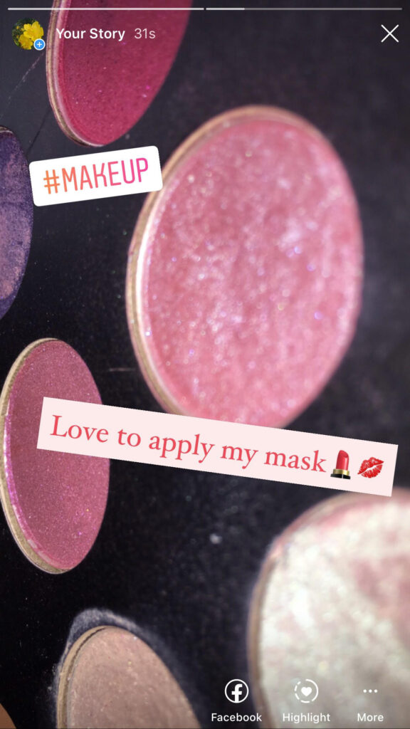 "Instagram Story from Jess' account showing glittery blusher with the caption ""# Make Up. Love to apply my mask. Lipstick emoji, Kiss Mark emoji."""